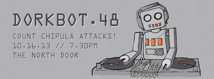 Dorkbot 48: Count Chipula Attacks!